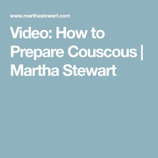 Video: How to Prepare Couscous | Martha Stewart