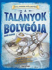 David Glover: Kalandos küldetés - A talányok bolygója