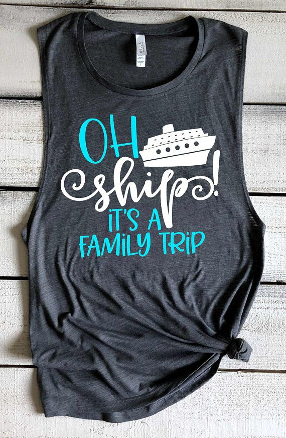 fed97a6e7 Oh Ship It's A Family Trip Cruise Shirts Vacation Shirts Family Cruise  Shirts Cruise Tank Tops Swimsuit Coverup Matching Shirts Cruise Tanks