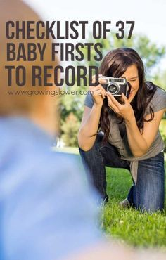 List of 37 Baby Firsts to Record. You won't want to miss one precious memory of baby's first year. It goes by so fast! After all, it isn't just about baby's first birthday and Christmas. Don't forget to record this list of baby firsts memories and milestones when compiling baby book ideas!