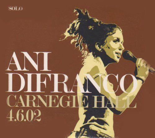 Ani Di Franco - Carnegie Hall 4.6.02