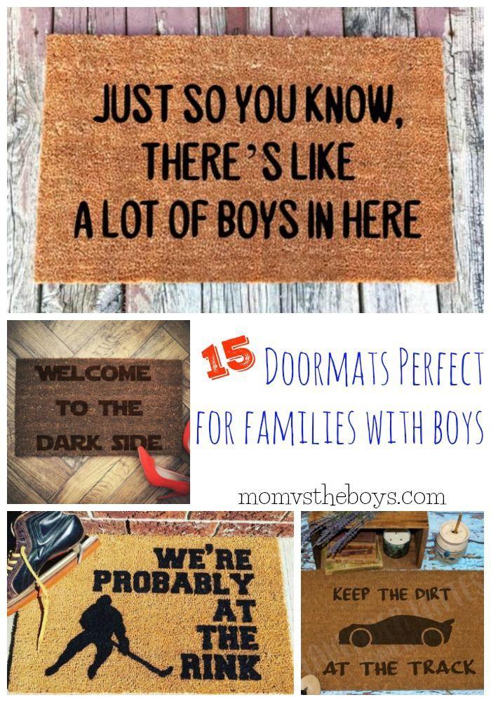 15 Doormats Perfect For Families With Boys Door Mat Doormat Quotes Boy Mom Quotes