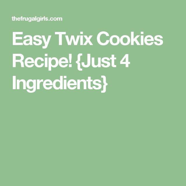 Easy Twix Cookies Recipe! {Just 4 Ingredients}