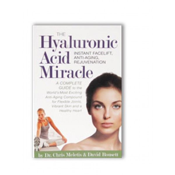 The Hyaluronic Acid Miracle