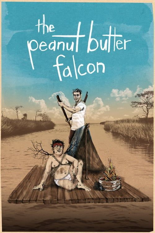 The Peanut Butter Falcon Full Movie Online 2017