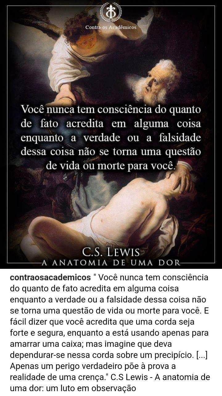 Citacao De C S Lewis Na Obra A Anatomia De Uma Dor Um Luto Em