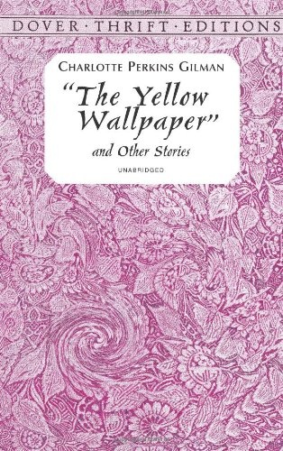 signs of societys sexism in the yellow wallpaper by charlotte perkins gilman The portrayal of women in charlotte perkins gilman's the yellow wallpaper pages 3 the yellow wallpaper, charlotte perkins gilman, women in society, story of a woman not sure what i'd do without @kibin - alfredo alvarez, student @ miami university exactly what i sign up to view the.