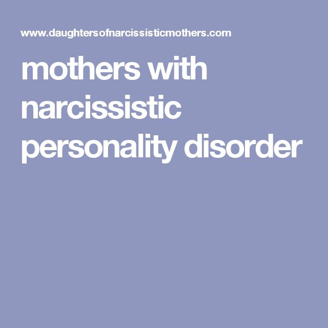 mothers with narcissistic personality disorder