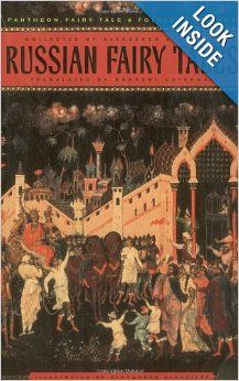 Russian Fairy Tales (Pantheon Fairy Tale and Folklore Library): Aleksandr Afanasev, Alexander Alexeieff, Norbert Guterman, Roman Jakobson: 9...