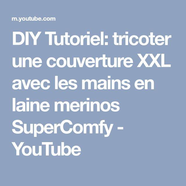 DIY Tutoriel: tricoter une couverture XXL avec les mains en laine merinos SuperComfy - YouTube