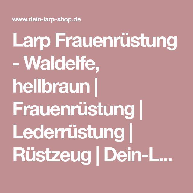 Larp Frauenrüstung - Waldelfe, hellbraun   Frauenrüstung   Lederrüstung   Rüstzeug   Dein-LARP-Shop - Mittelalter, LARP und Fantasy Shop