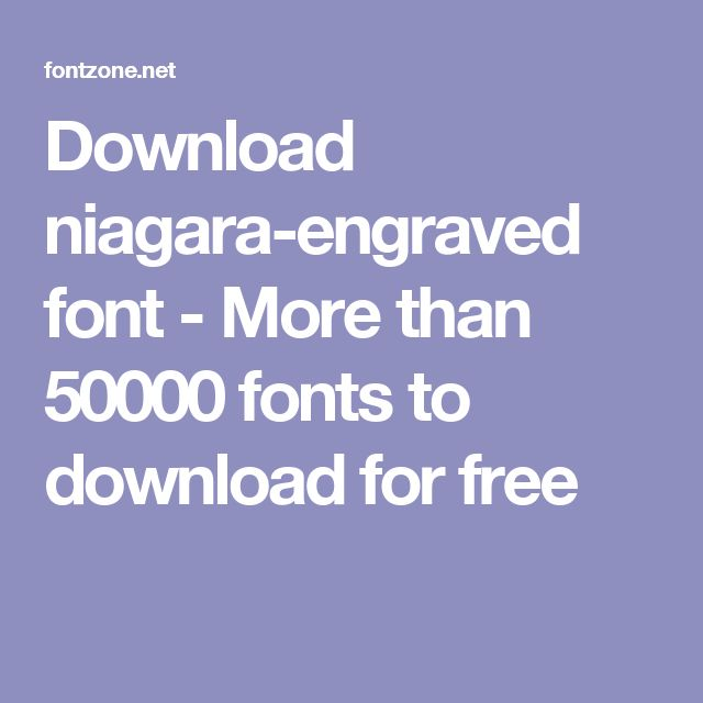 Download niagara-engraved font - More than 50000 fonts to download for free
