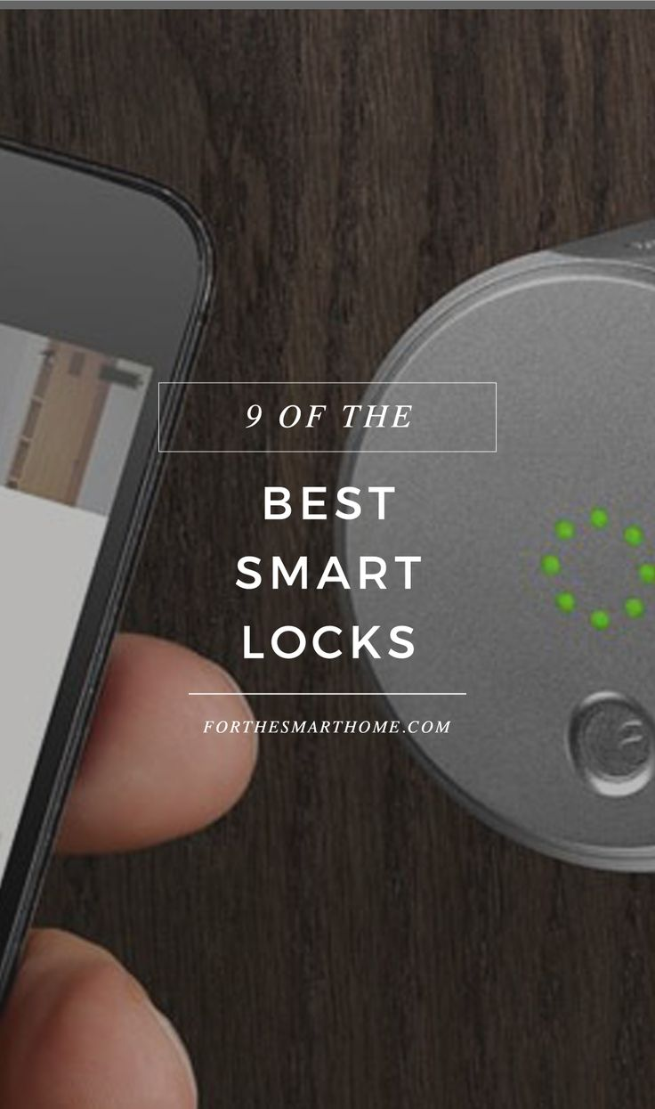 Unlock our pick of the best smart locks and welcome the future of security automation into your home.