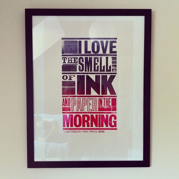 """""""I love the smell of ink and paper in the morning — Rare Glastonbury 2013 Print"""