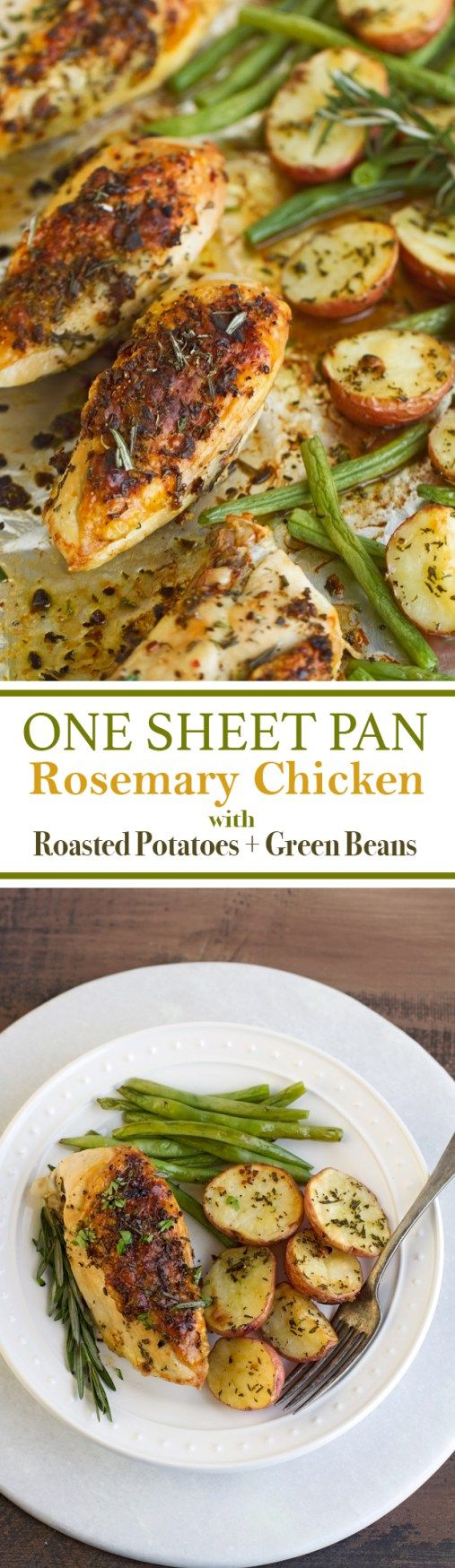 One Sheet Pan Rosemary Chicken + Potatoes & Green Beans - Substitute butter with olive oil for Whole 30