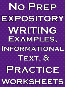 Expository Writing: Expository writing is a great tool in becoming a well rounded writer and speaker. This is an 8 page expository writing NO PREP lesson. Every worksheet, practice, informational text, and example for your expository writing lesson is provided. There is expository writing informational text, expository writing examples, expository writing practice worksheets, and expository writing prompts.