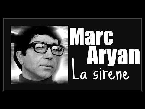 Marc Aryan   La sirene