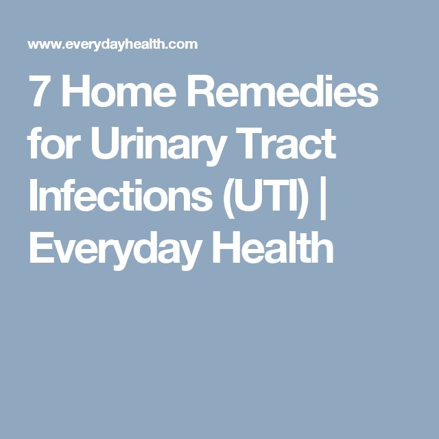 7 Home Remedies for Urinary Tract Infections (UTI) | Everyday Health