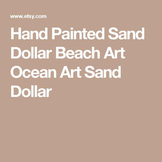 Hand Painted Sand Dollar  Beach Art  Ocean Art  Sand Dollar