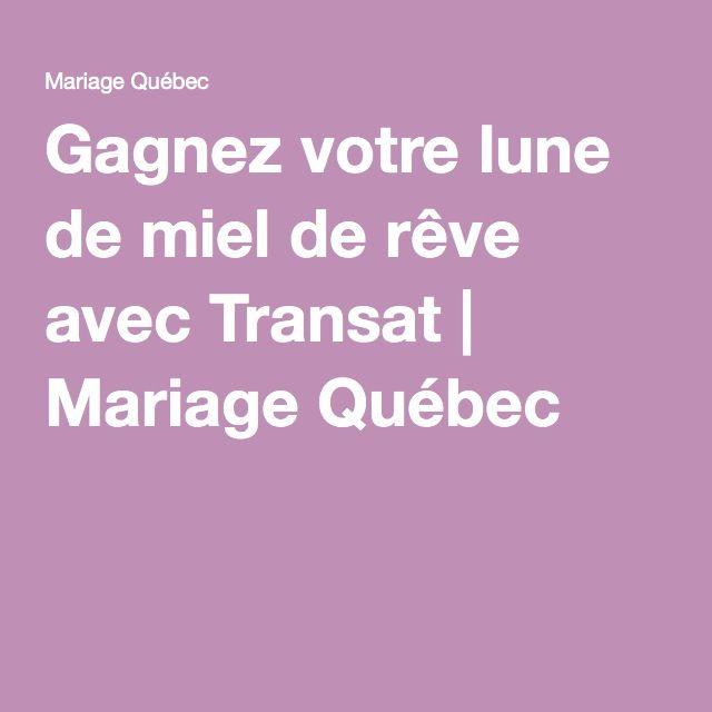 Gagnez votre lune de miel de rêve avec Transat | Mariage Québec