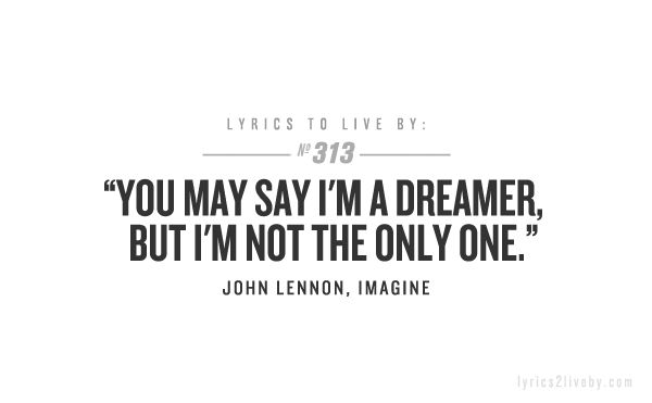 Dreamer || Lyrics to Live By