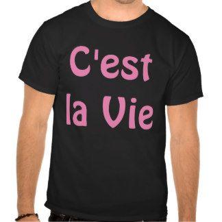 """""""C'est la Vie"""" Women Shirt"""
