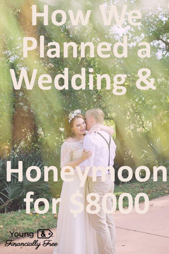 Cheap Wedding   Under $8000 on a Wedding   Young & Financially Free