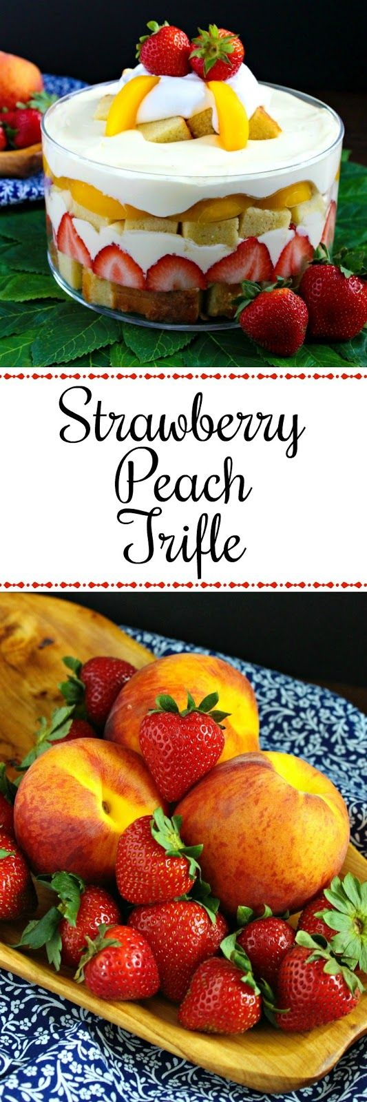 Strawberry Peach Pound Cake Trifle from LoveandConfections.com with @dixiecrystals #sponsored