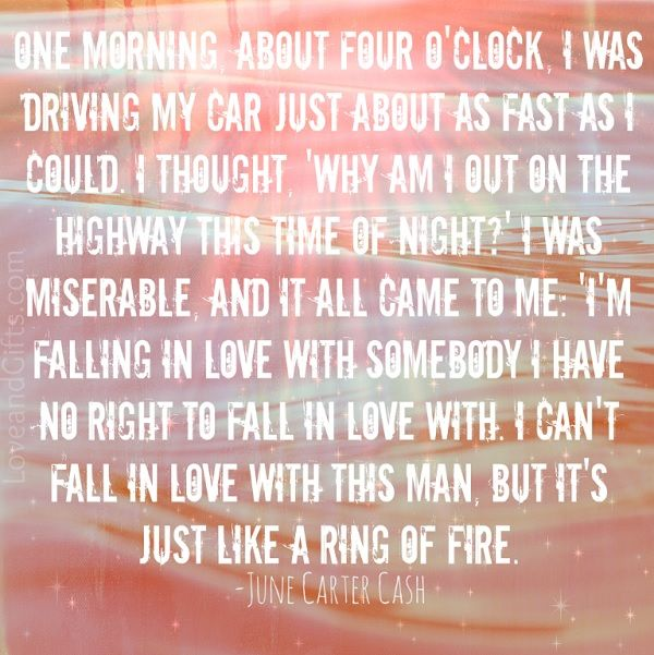 """June Carter Cash quote about writing """"Ring of Fire"""" for Johnny Cash -  10 Famous Quotes About Falling in Love"""