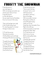 Frosty the Snowman Song Lyrics: Free printable Frosty the Snowman Song Lyrics for Kids and Teachers. Frosty the Snowman Carol Song Lyrics. Information: Frosty the Snowman, Christmas Song, Christmas Song Lyrics, Christmas Lyrics