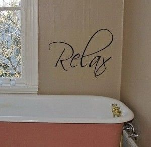 RELAX vinyl wall decal lettering art graphic....for bathroom