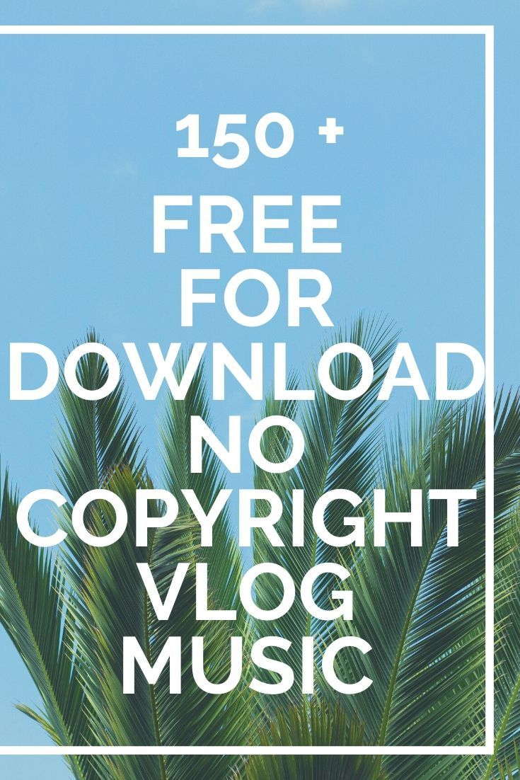 9 + Free For Download No Copyright Vlog Music in 9   Free ...