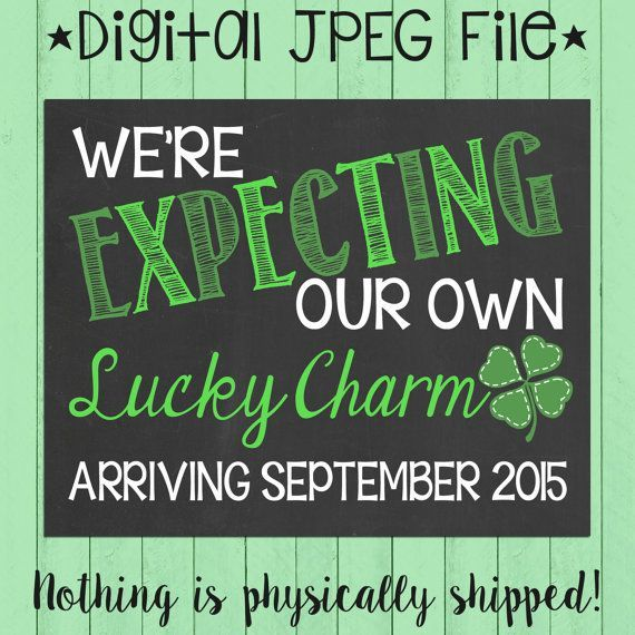 St. Patty's Day Themed Pregnancy Announcement Chalkboard Poster | St. Patrick's Day Pregnancy Reveal | Lucky Charm | *DIGITAL FILE*