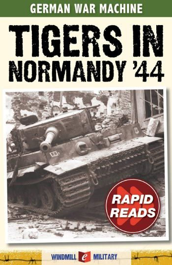 eBook cover from germanwarmachine.com - Also available on Amazon. Rapid Reads are condensed ebooks, concentrating on subjects of high interest about the German Army of World War II. They can normally be read in less than an hour. Our titles are also available on Amazon UK and US.