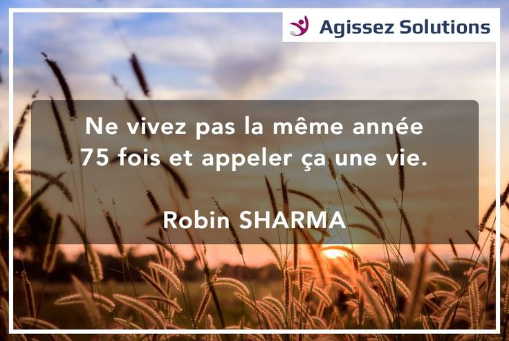 🤔 Faites différemment les choses ! - Robin SHARMA 🤔 Site : www.agissezsolutions.com / Facebook : https://www.facebook.com/AgissezSolutions/