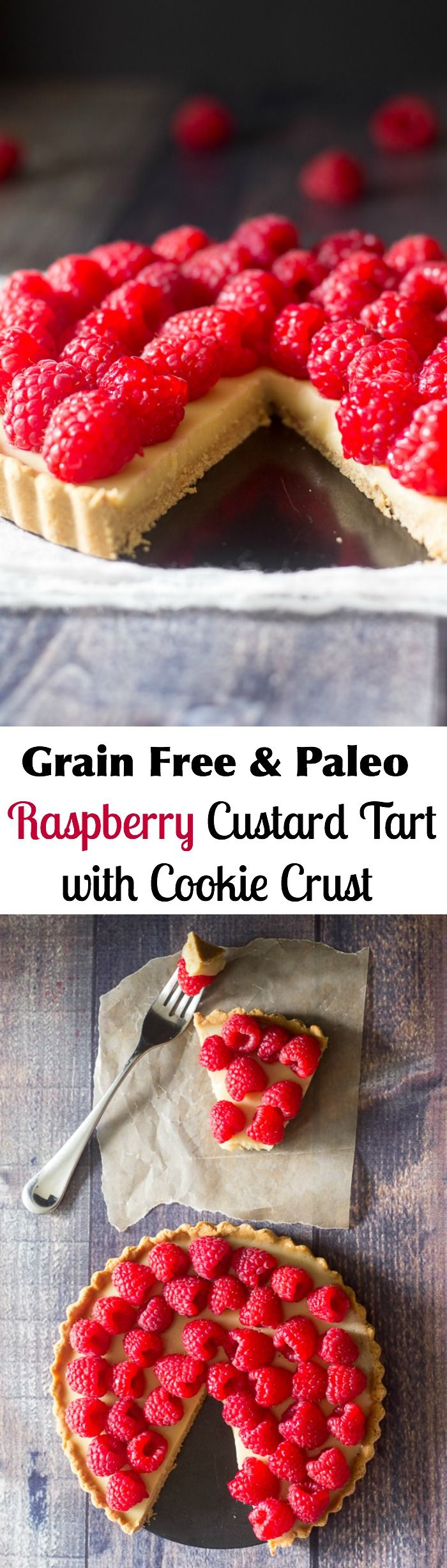 Raspberry Custard Tart with cookie crust - grain free and paleo
