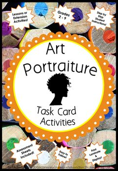 """Art Focus Portraiture ~ Task Cards Grade: 2-9 ~ Detailed & Easy to follow student tasks. With all my task cards I try to ensure that tasks are challenging, enjoyable but not """"done"""" in 15 minutes. Recording and Assessment Sheets part of download. In Aus/NZ & American spelling."""