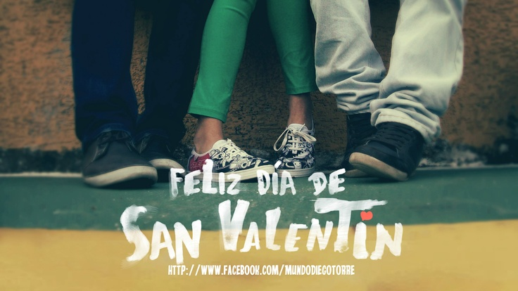 Feliz día de San Valentín: Una excusa más para estar con tus mejores amigos. By Diego Torre
