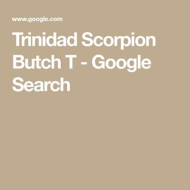 Trinidad Scorpion Butch T - Google Search