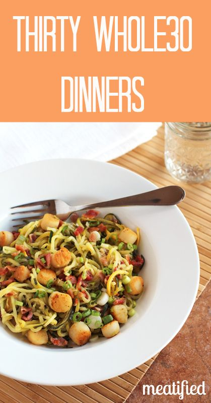 Thirty Whole30 Dinners from http://meatified.com #paleo #whole30 #glutenfree