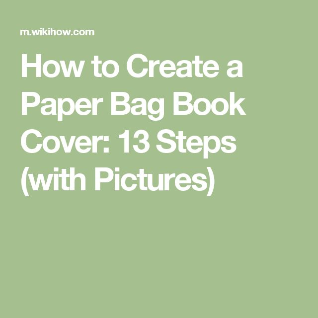 How To Make A Book Cover Paper Bag : Best ideas about paper bag book cover on pinterest