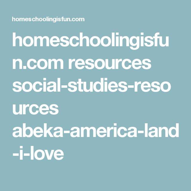 homeschoolingisfun.com resources social-studies-resources abeka-america-land-i-love