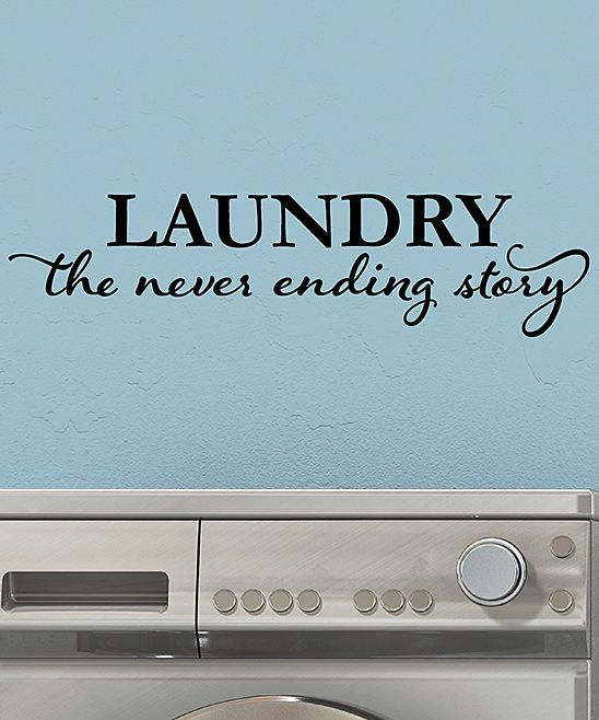 Laundry: The Never Ending Story' Wall Quotes Decal