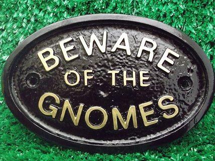 Humorous Garden Signs | beware of the gnomes garden sign fun garden sign beware