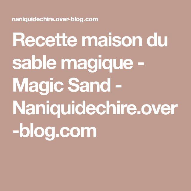 Recette maison du sable magique - Magic Sand - Naniquidechire.over-blog.com