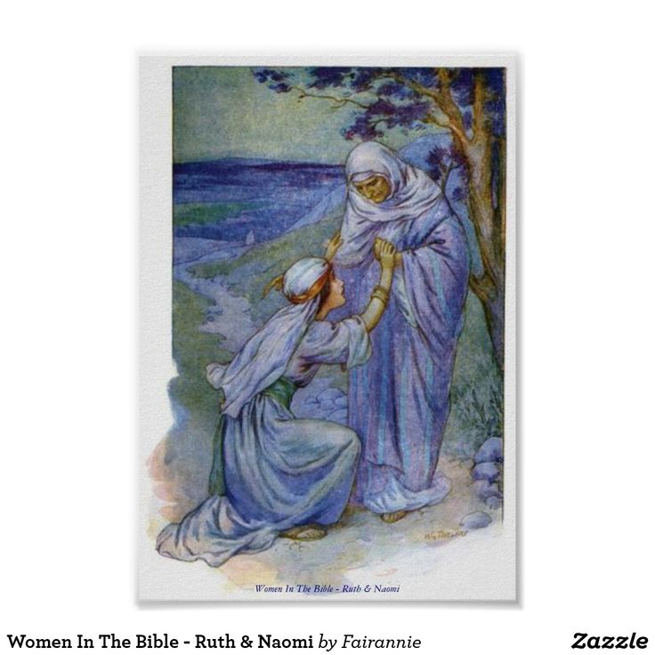 Women In The Bible - Ruth & Naomi Poster