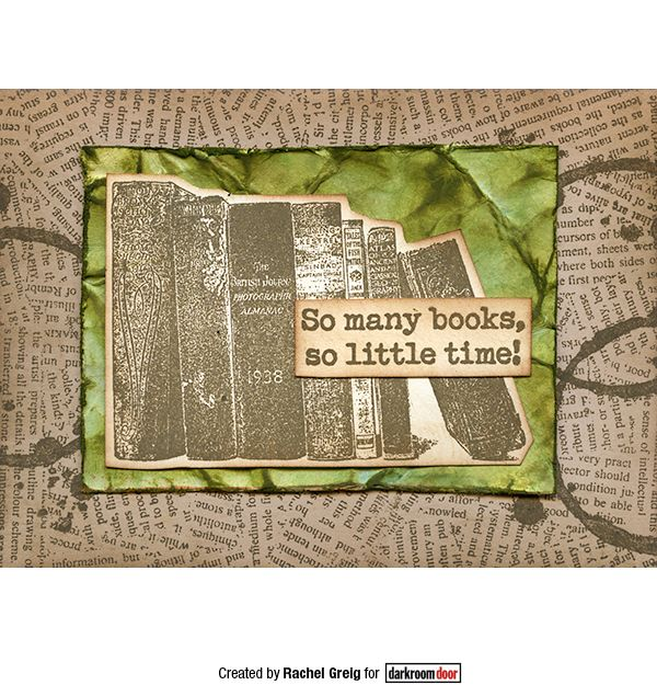 Card created by Rachel Greig using Darkroom Door Background Stamp - Torn Text and Bookworm Rubber Stamps.