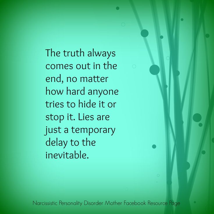 The truth always comes out in the end, no matter how hard anyone tries to hide it or stop it. Lies are just a temporary delay to the inevitable.