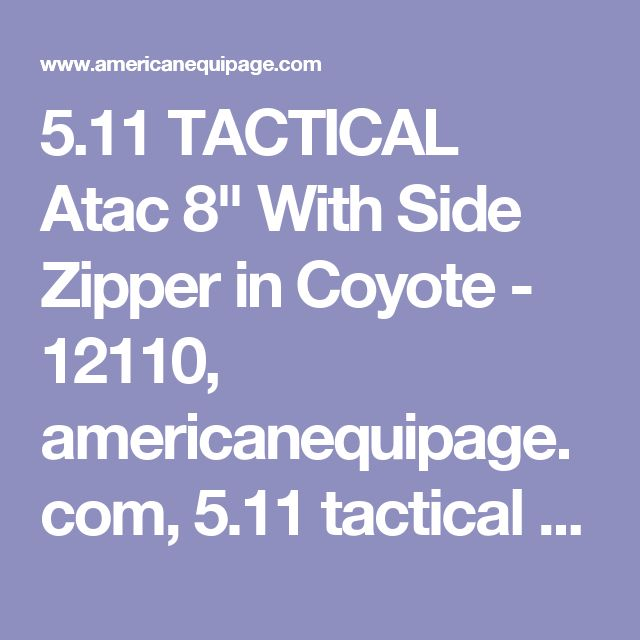 """5.11 TACTICAL Atac 8"""" With Side Zipper in Coyote - 12110, americanequipage.com, 5.11 tactical boots, 5.11 boots, 511 boots"""