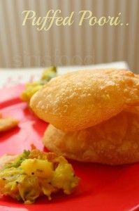 Puffed up poori | sirisfood.com Get to know the secrets of making puffed up pooris the restuarant atyle !